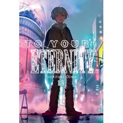 TO YOUR ETERNITY VOL. 13