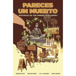 HISTORIAS DE THE UMBRELLA ACADEMY - PARECES UN MUERTO